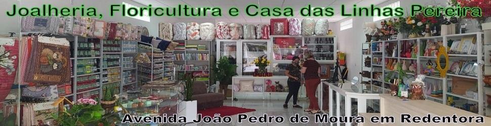 Joalheria, Floricultura e Casa das Linhas Pereira